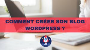1 - Comment creer son blog WordPress